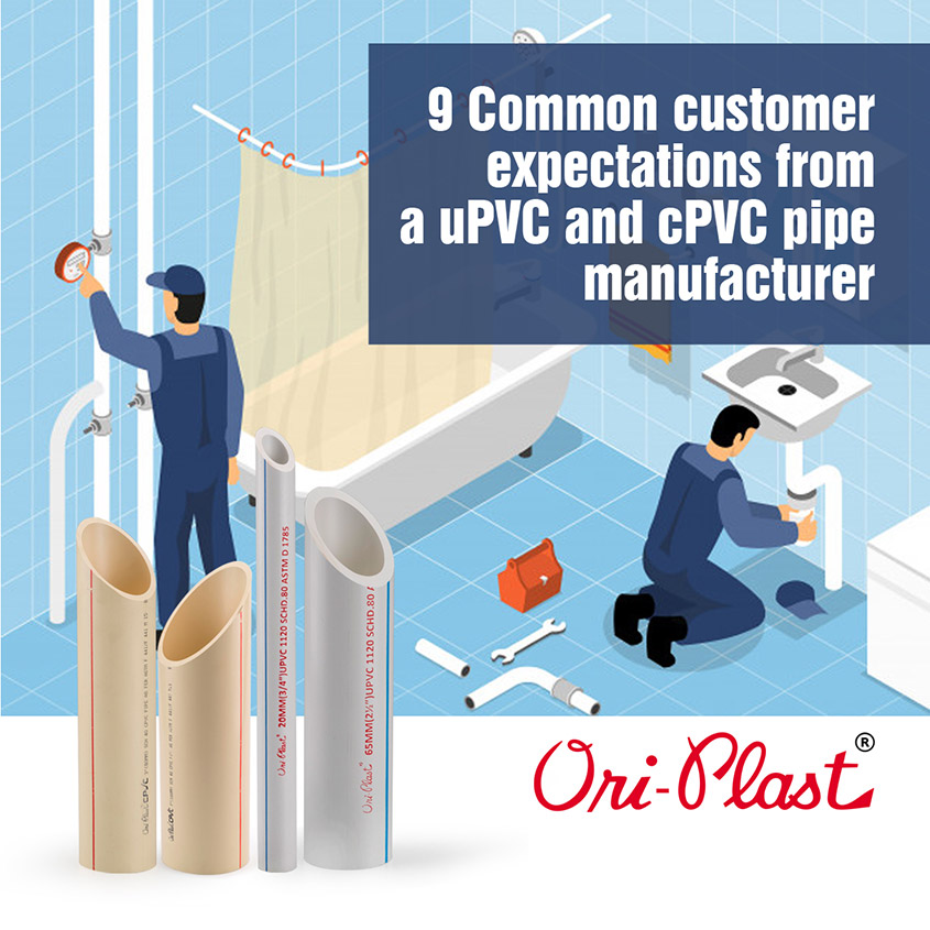 9 common customer expectations from a uPVC and cPVC pipe manufacturer